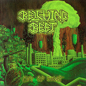 BELCHING BEET - Out of Sight