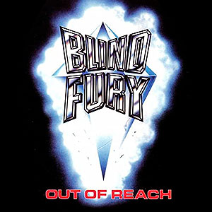 BLIND FURY - Out of Reach