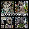 HYBERNOID - The Last Day Begins? [+EP's & Demos]
